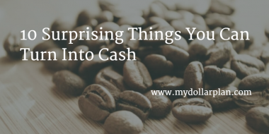 Things to Turn To Cash